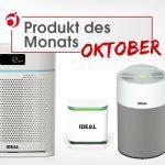 """Produkte des Monats Oktober """"IDEAL Luftreiniger und Luftbefeuchter"""""""